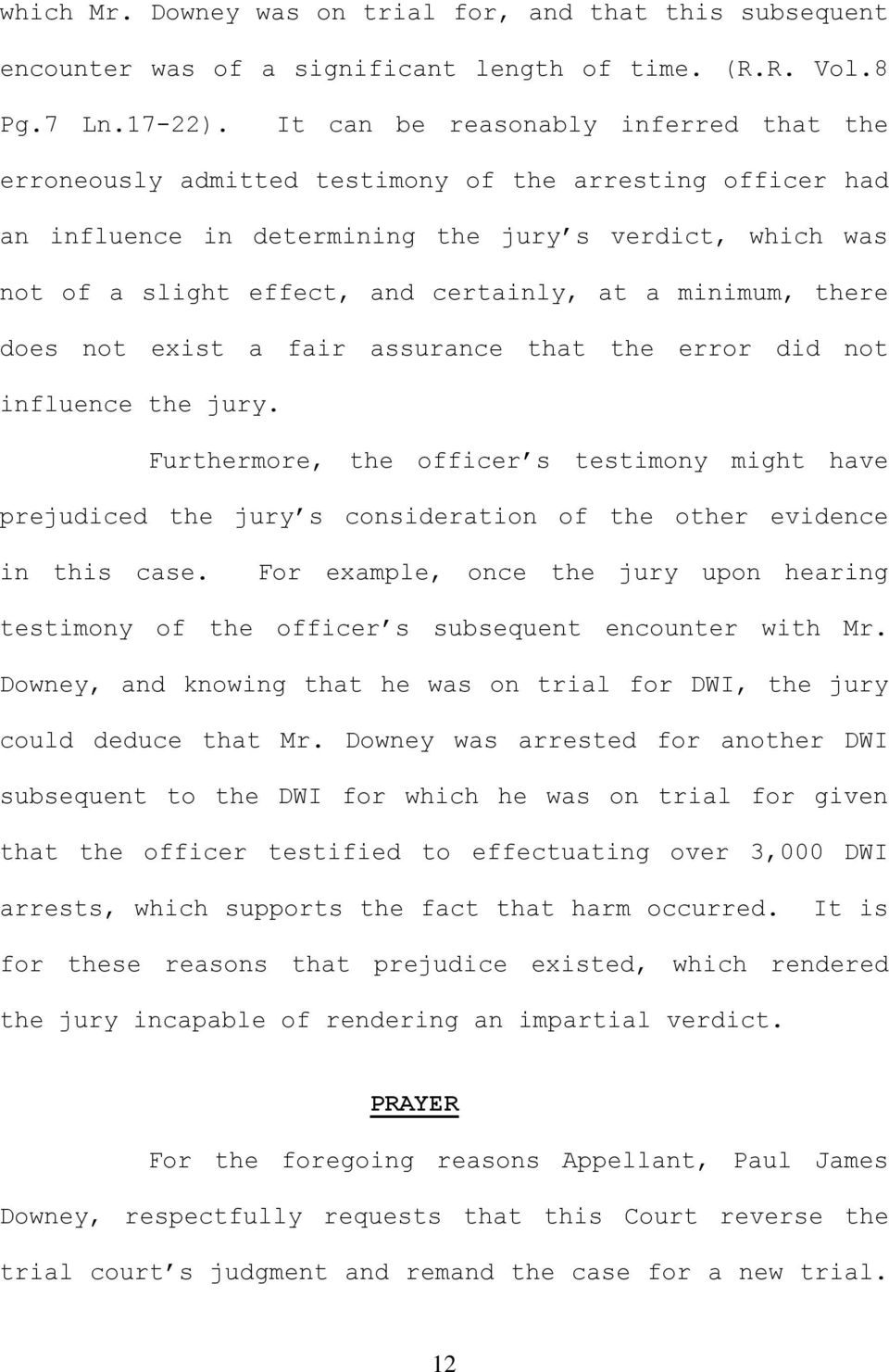 a minimum, there does not exist a fair assurance that the error did not influence the jury.