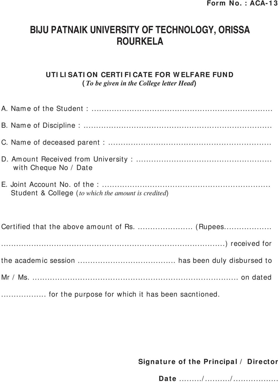 of the :... Student & College (to which the amount is credited) Certified that the above amount of Rs.... (Rupees.