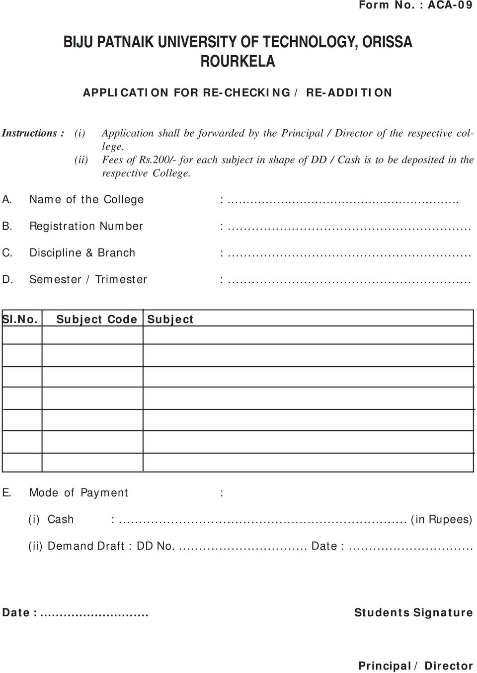 the respective college. (ii) Fees of Rs.