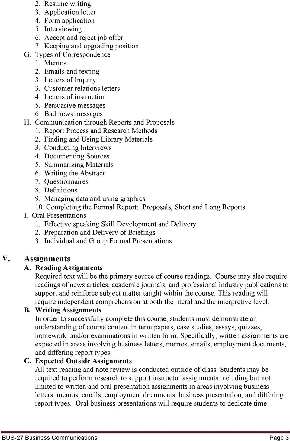 Report Process and Research Methods 2. Finding and Using Library Materials 3. Conducting Interviews 4. Documenting Sources 5. Summarizing Materials 6. Writing the Abstract 7. Questionnaires 8.