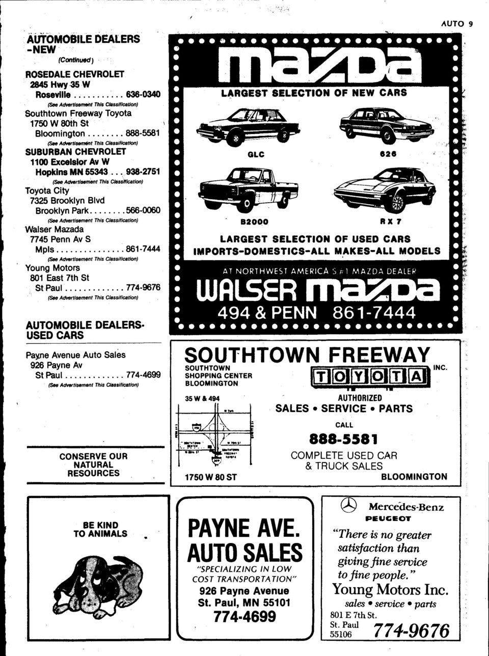 .. 938 2751 (~AclttertSflment This Classification) Toyota City 7325 Brooklyn Blvd Brooklyn Park 566 0060 (see Advertisement This Clesslflcatlon) Walser Mazada 7745 Penn Av S Mpls 861-7444 (See