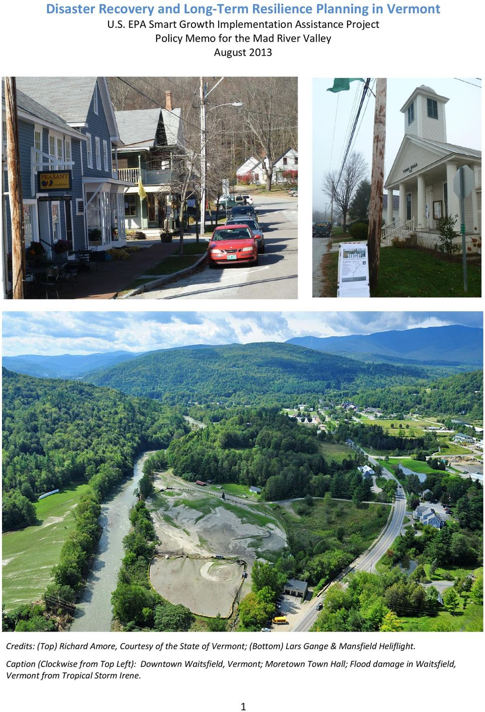 Credits: (Top) Richard Amore, Courtesy of the State of Vermont; (Bottom) Lars Gange & Mansfield Heliflight.