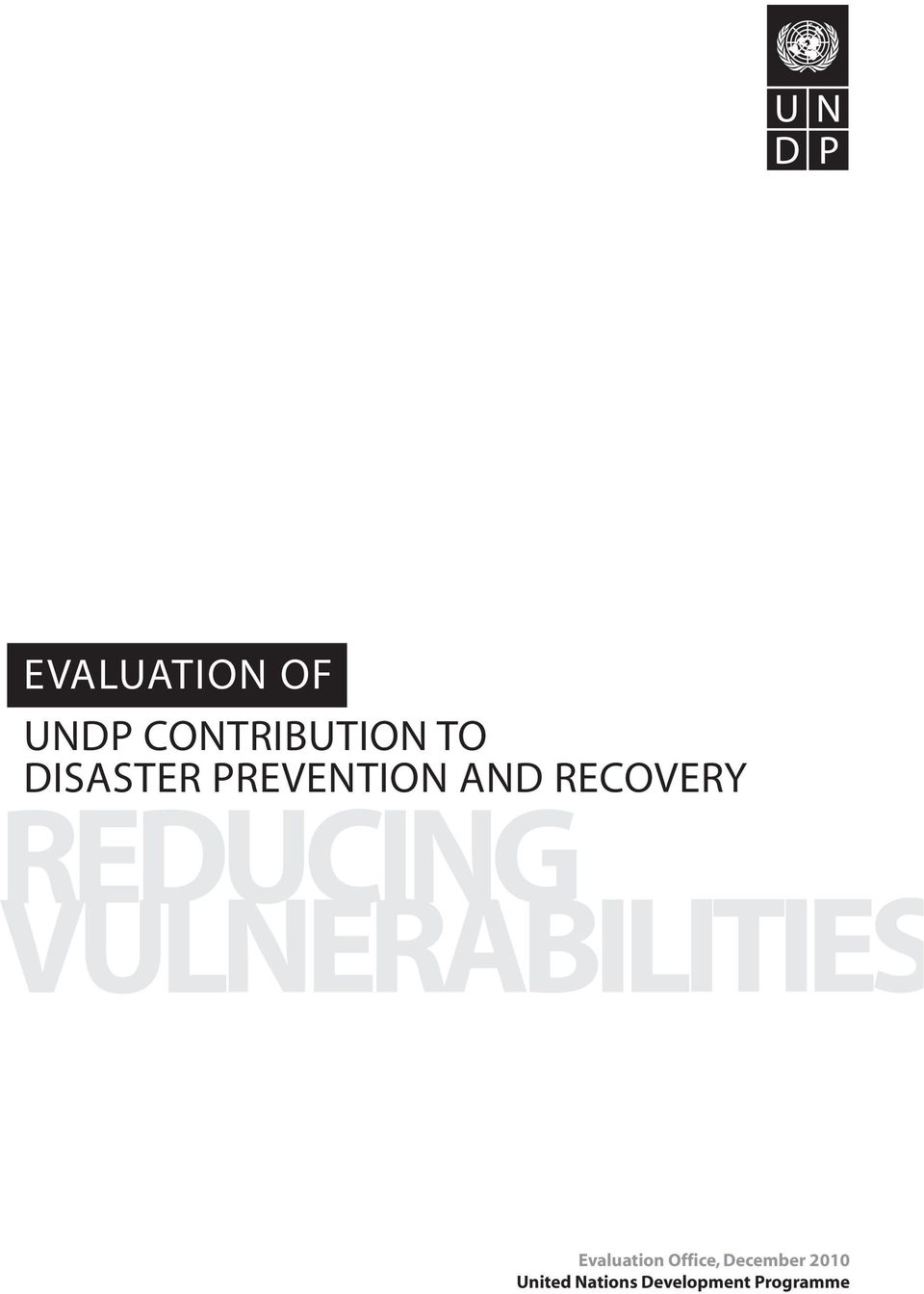 REDUCING VULNERABILITIES Evaluation