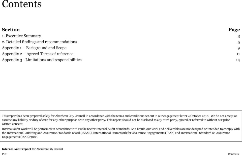 for Aberdeen City Council in accordance with the terms and conditions set out in our engagement letter 4 October 2010.