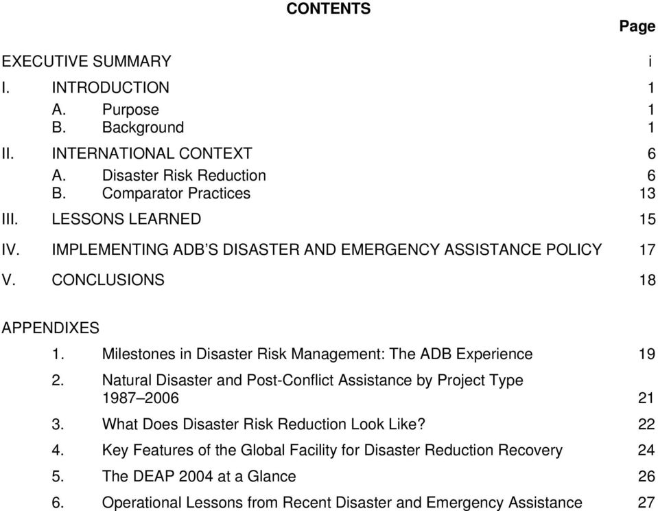 Milestones in Disaster Risk Management: The ADB Experience 19 2. Natural Disaster and Post-Conflict Assistance by Project Type 1987 2006 21 3.