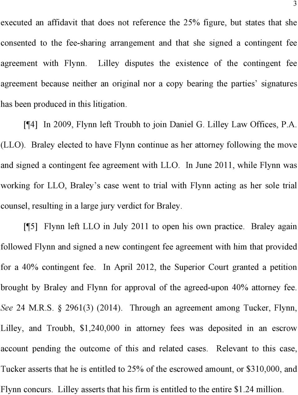 [ 4] In 2009, Flynn left Troubh to join Daniel G. Lilley Law Offices, P.A. (LLO).