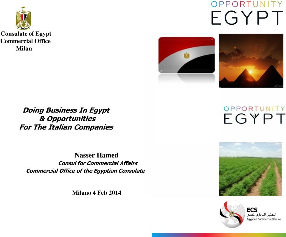 Companies Nasser Hamed Consul for Commercial Affairs
