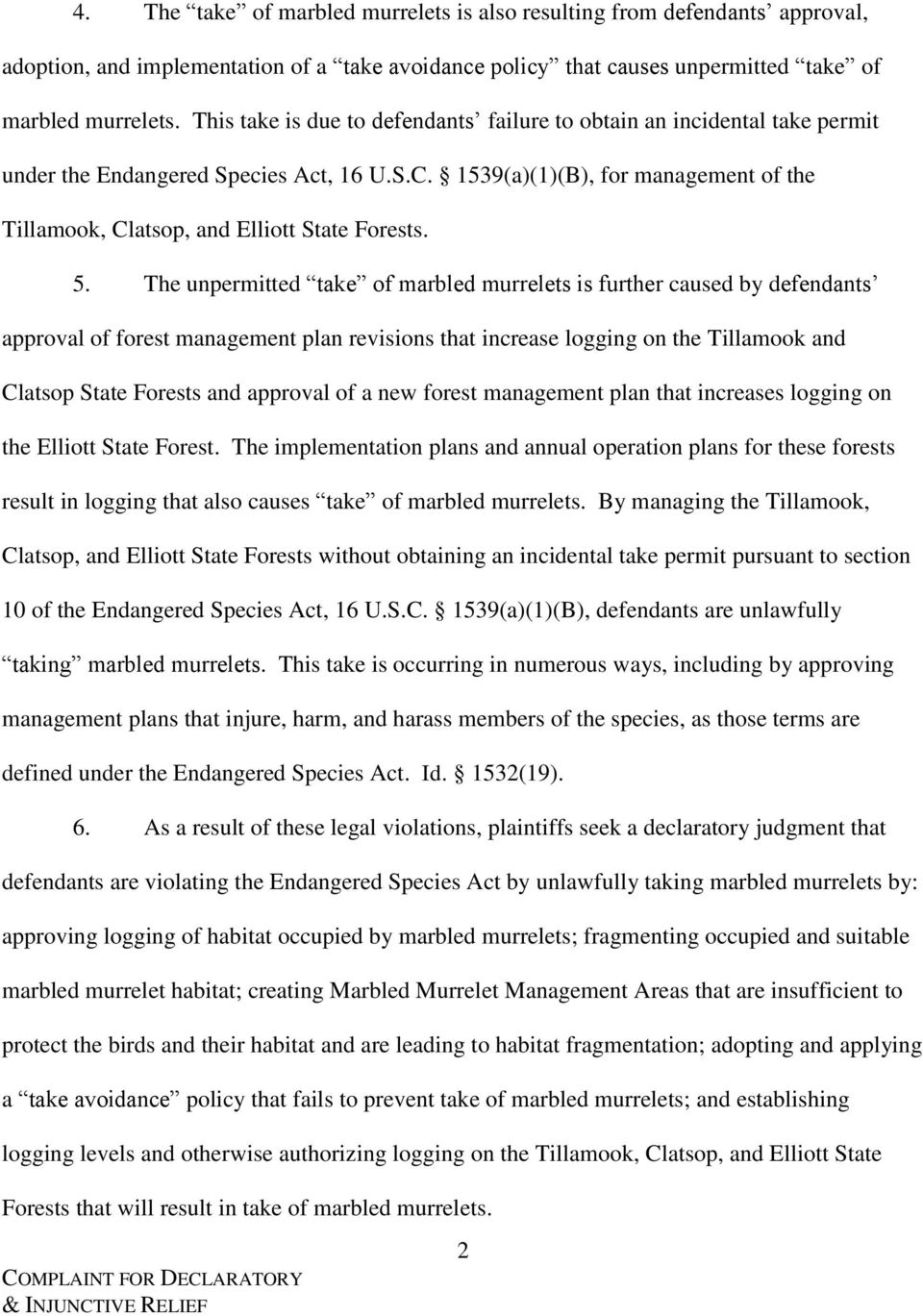 1539(a)(1)(B), for management of the Tillamook, Clatsop, and Elliott State Forests. 5.