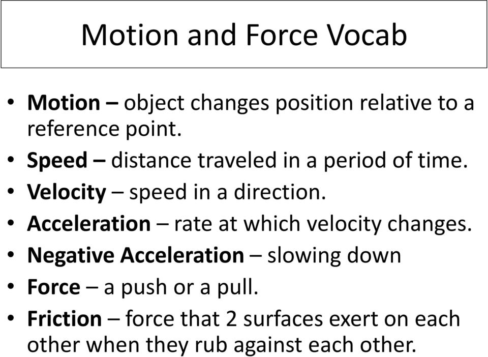 Acceleration rate at which velocity changes.