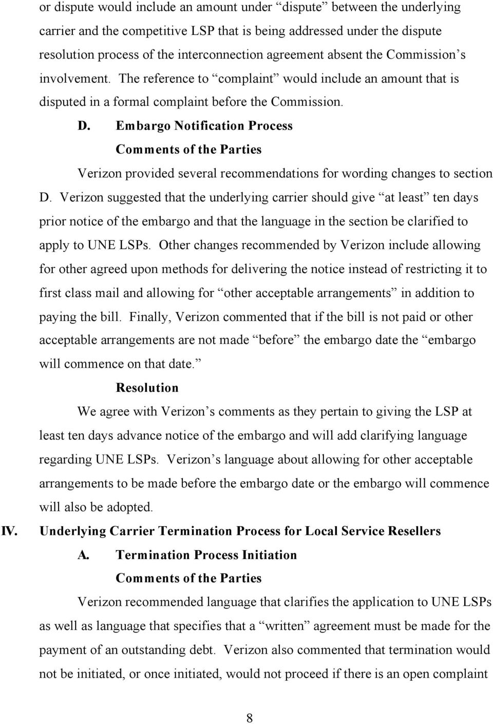 Embargo Notification Process Verizon provided several recommendations for wording changes to section D.
