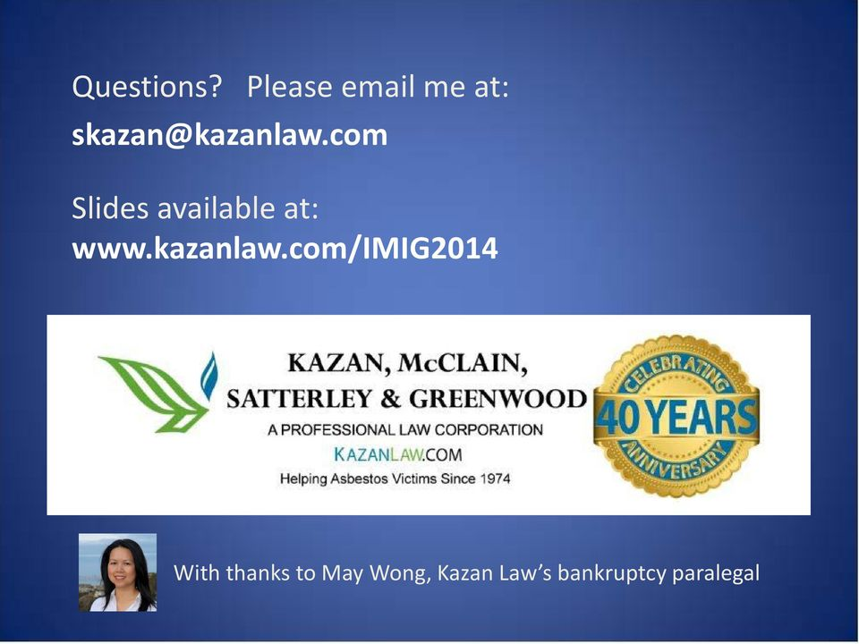 com Slides available at: www.kazanlaw.