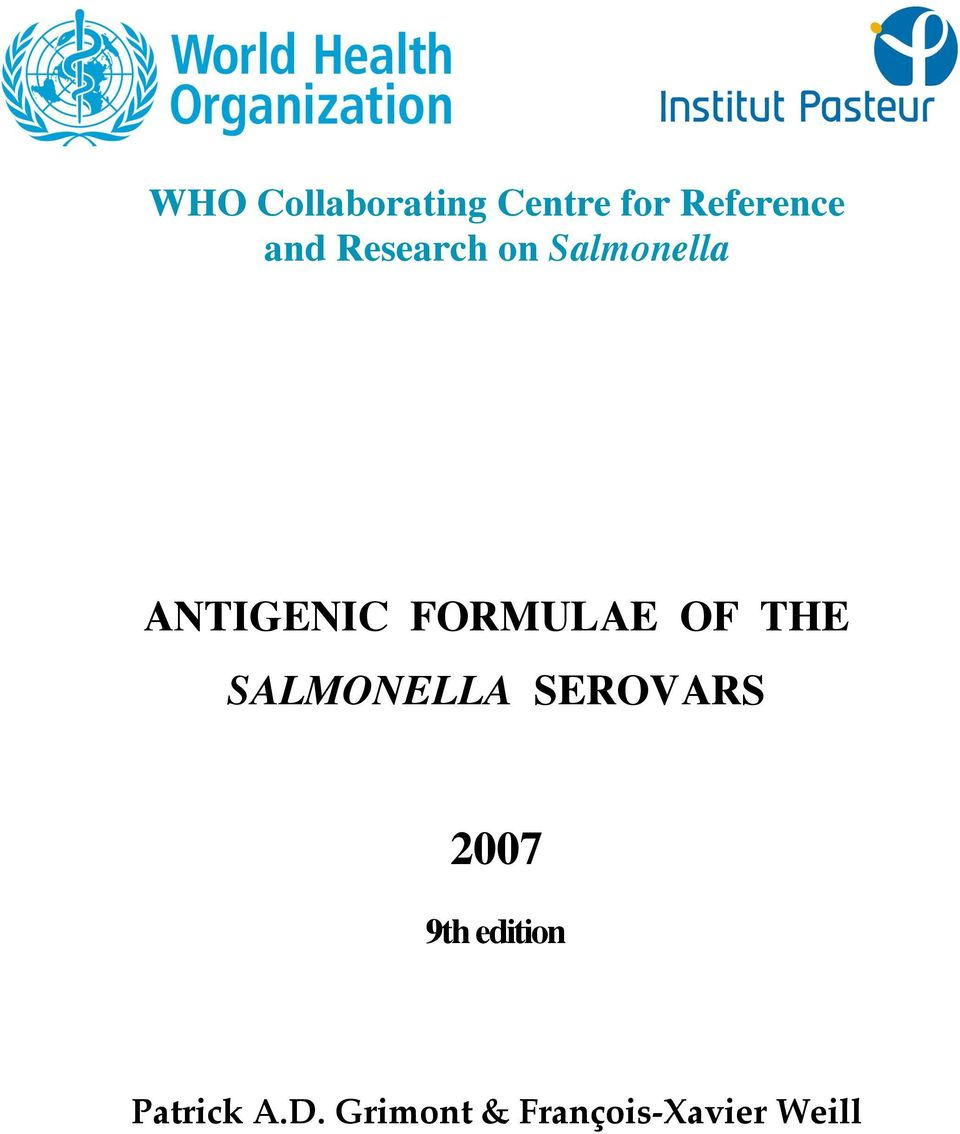 OF THE SALMONELLA SEROVARS 2007 9th edition