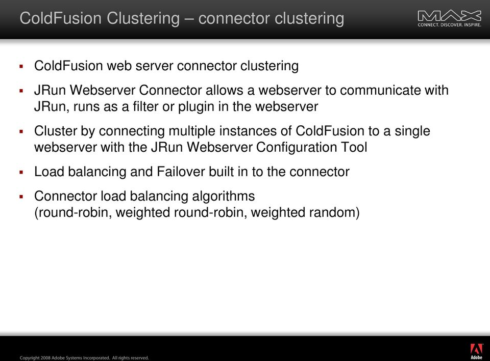 multiple instances of ColdFusion to a single webserver with the JRun Webserver Configuration Tool Load balancing