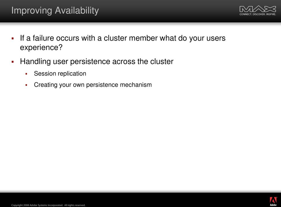 Handling user persistence across the cluster