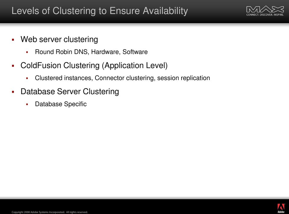 Clustering (Application Level) Clustered instances, Connector