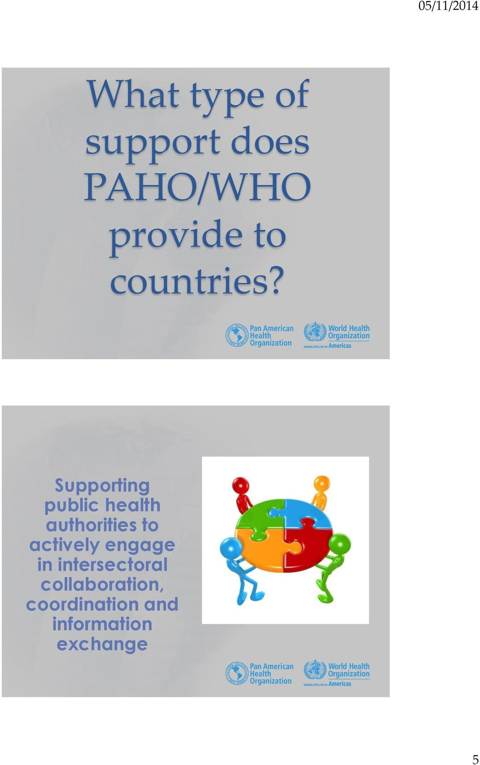 Supporting public health authorities to