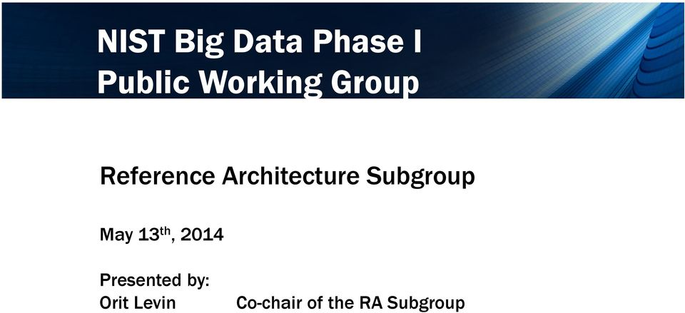 Architecture Subgroup May 13 th,