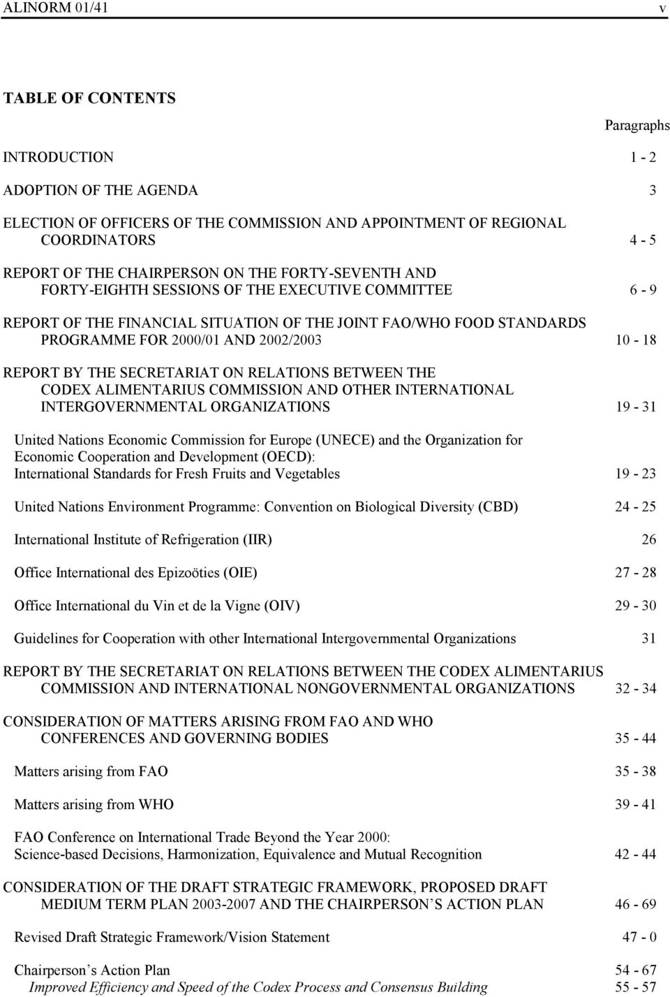THE SECRETARIAT ON RELATIONS BETWEEN THE CODEX ALIMENTARIUS COMMISSION AND OTHER INTERNATIONAL INTERGOVERNMENTAL ORGANIZATIONS 19-31 United Nations Economic Commission for Europe (UNECE) and the