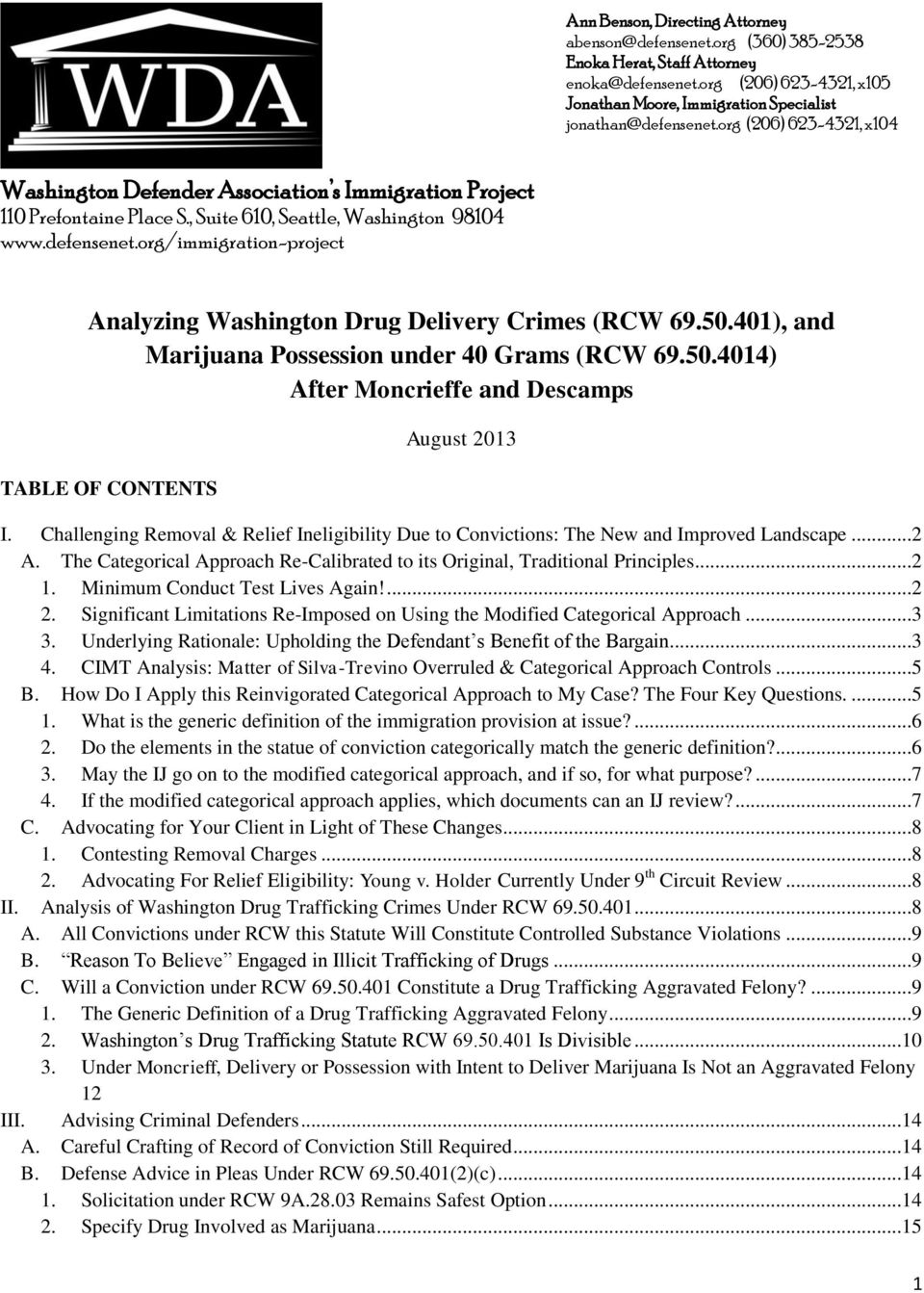 org/immigration-project Analyzing Washington Drug Delivery Crimes (RCW 69.50.401), and Marijuana Possession under 40 Grams (RCW 69.50.4014) After Moncrieffe and Descamps TABLE OF CONTENTS August 2013 I.