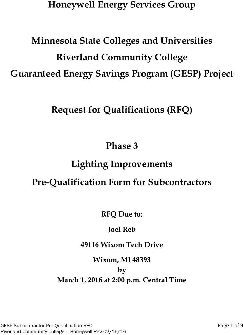 Improvements Pre-Qualification Form for Subcontractors RFQ Due to: Joel Reb 49116 Wixom Tech Drive