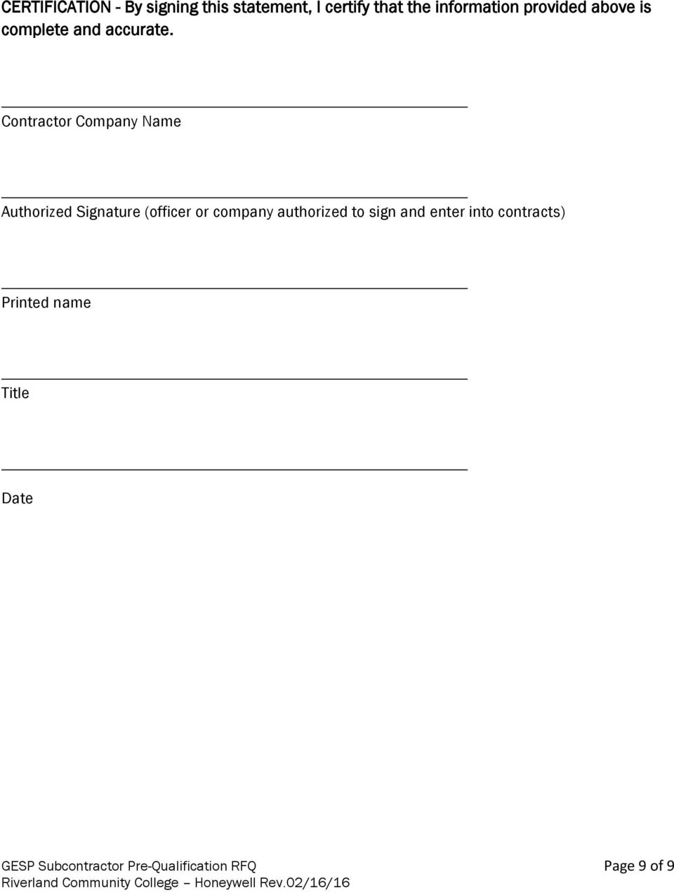 Contractor Company Name Authorized Signature (officer or company authorized