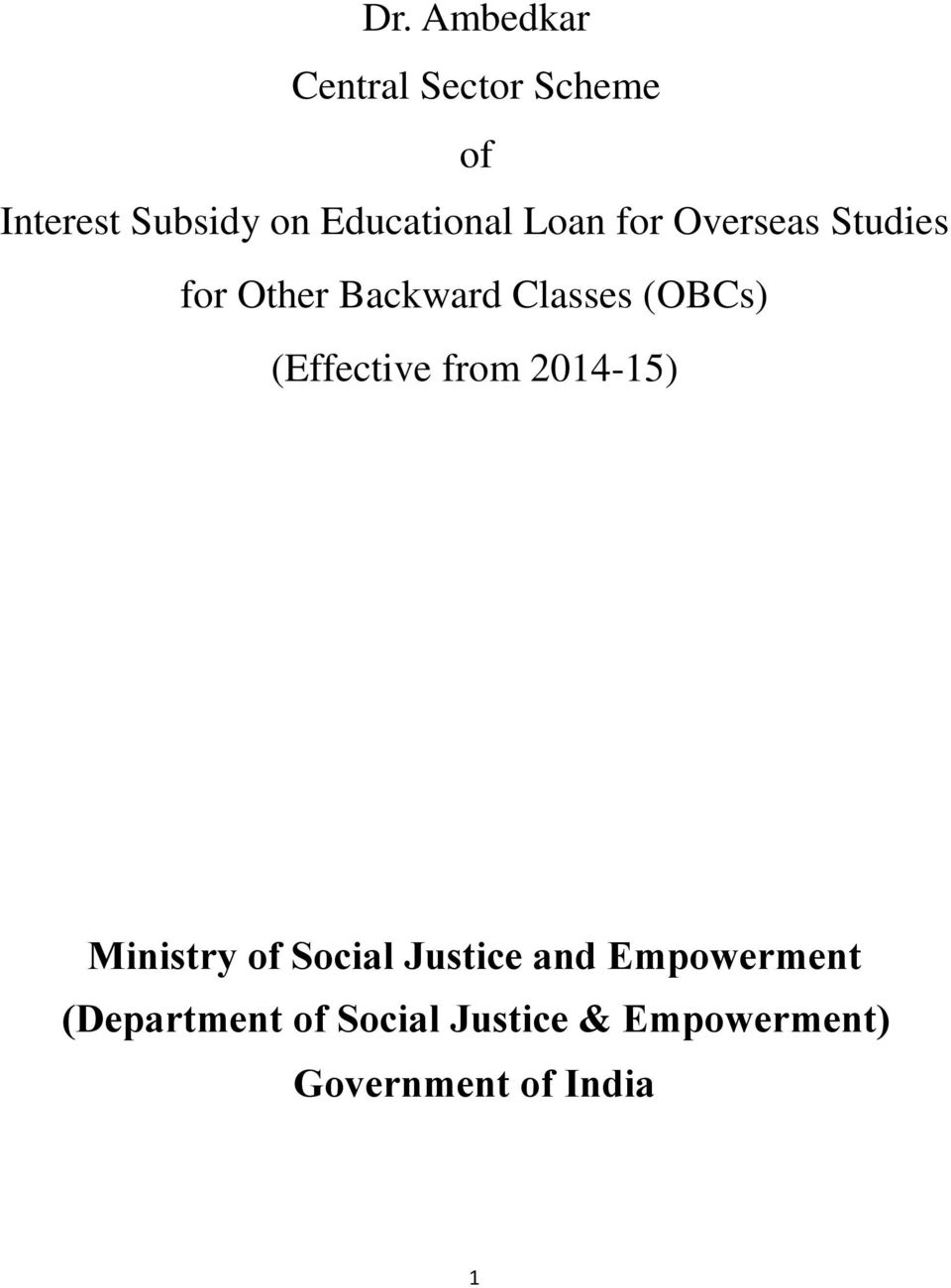 (OBCs) (Effective from 2014-15) Ministry of Social Justice and