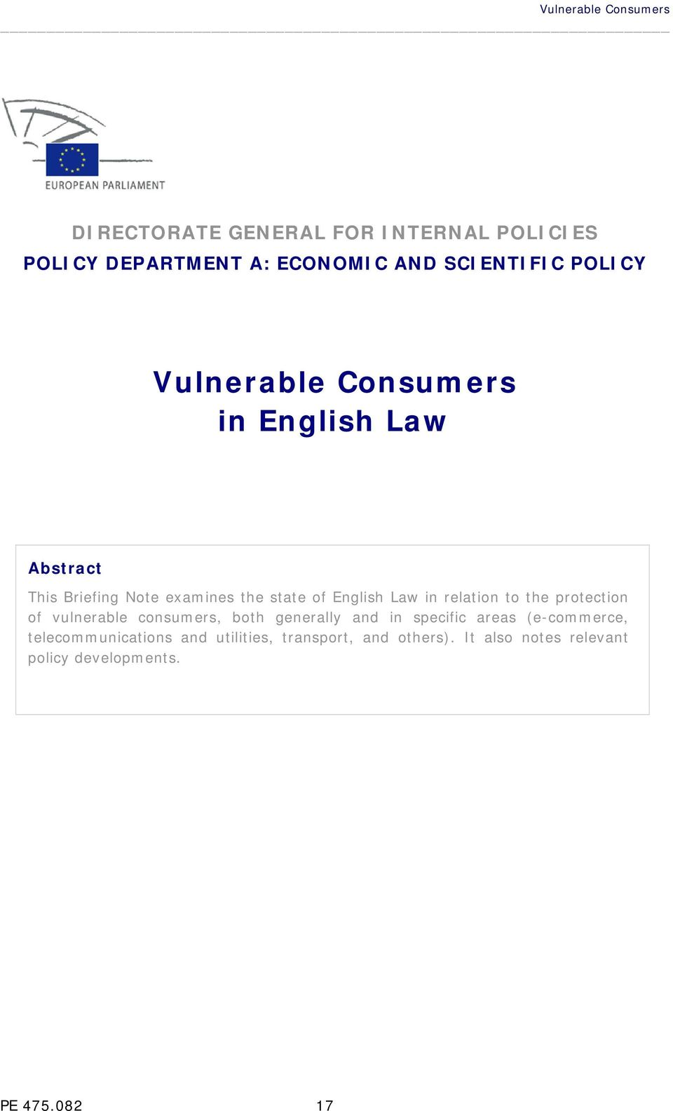 relation to the protection of vulnerable consumers, both generally and in specific areas (e-commerce,