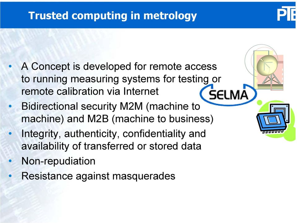 M2M (machine to machine) and M2B (machine to business) Integrity, authenticity,