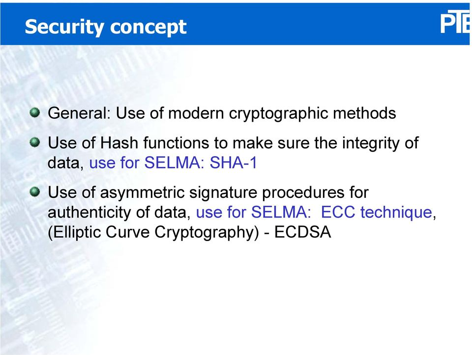 SHA-1 Use of asymmetric signature procedures for authenticity of