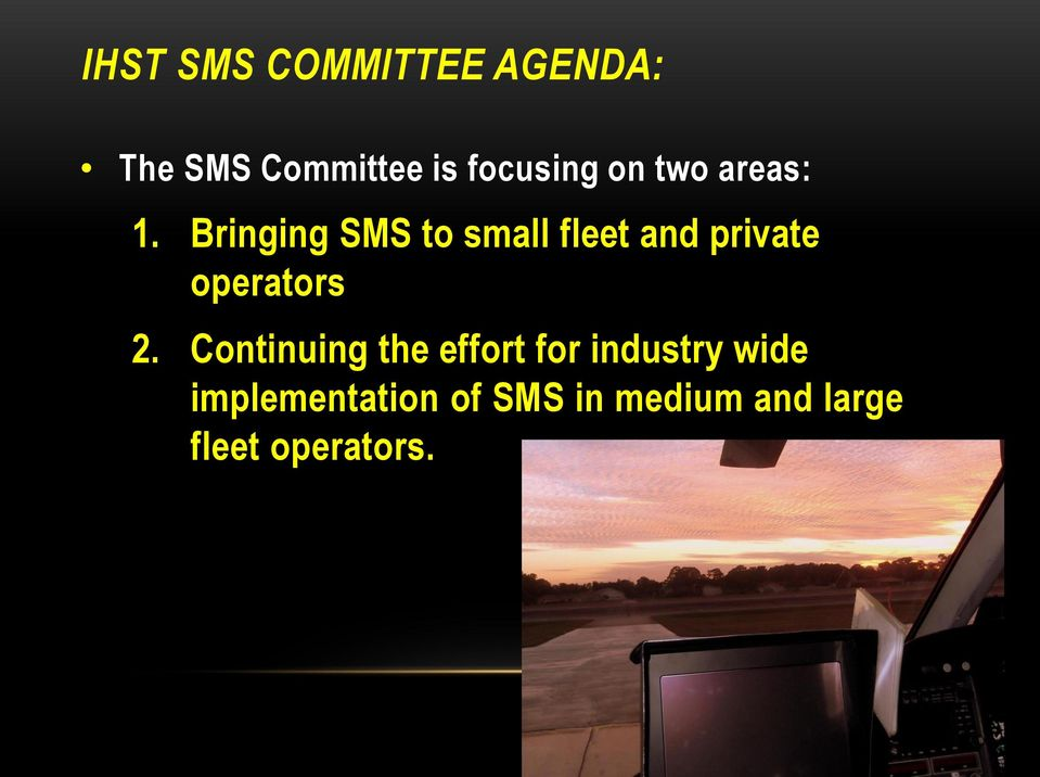 Bringing SMS to small fleet and private operators 2.