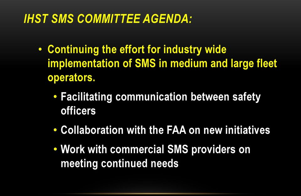 Facilitating communication between safety officers Collaboration with