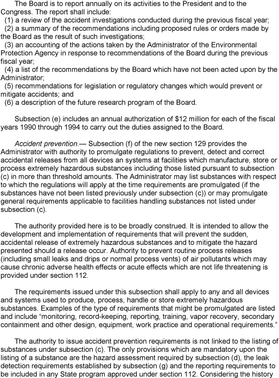 Board as the result of such investigations; (3) an accounting of the actions taken by the Administrator of the Environmental Protection Agency in response to recommendations of the Board during the