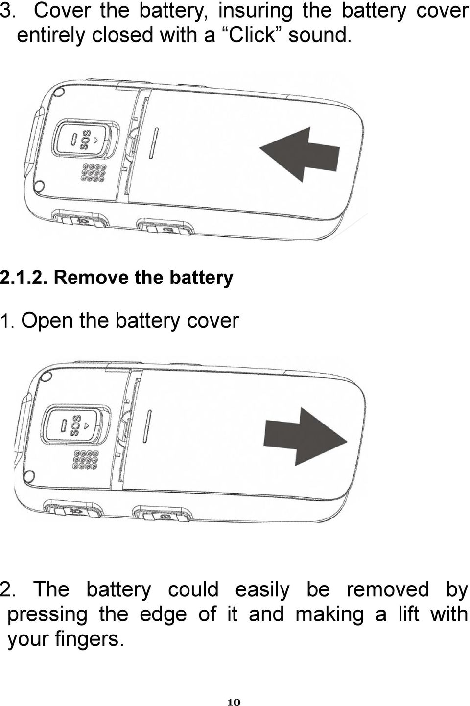Open the battery cover 2.