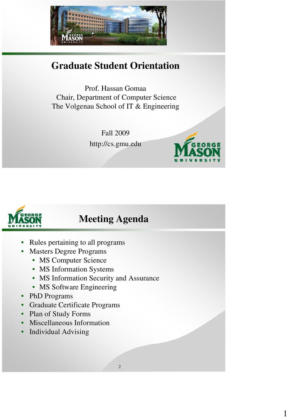 gmu.edu Meeting Agenda Rules pertaining to all programs Masters Degree Programs MS Computer Science MS