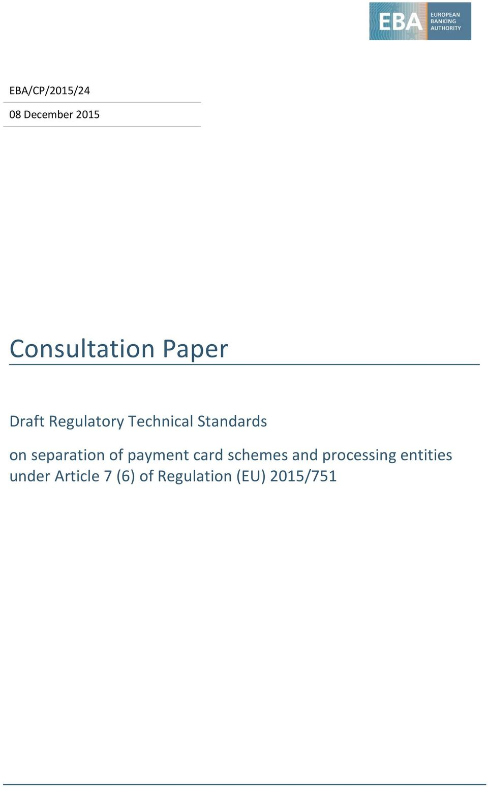 separation of payment card schemes and processing