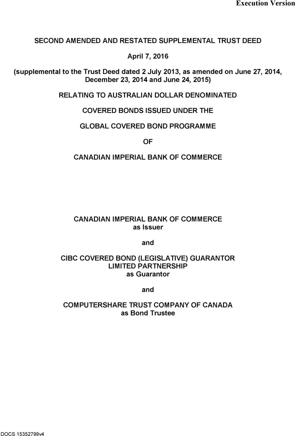ISSUED UNDER THE GLOBAL COVERED BOND PROGRAMME OF CANADIAN IMPERIAL BANK OF COMMERCE CANADIAN IMPERIAL BANK OF COMMERCE as Issuer