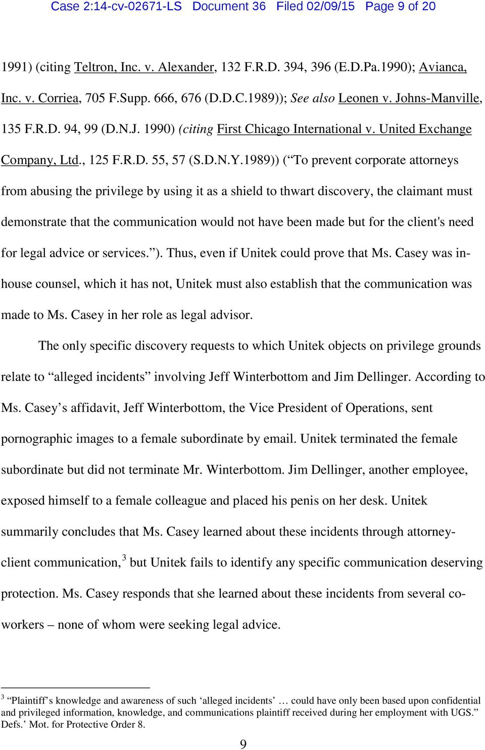 1989)) ( To prevent corporate attorneys from abusing the privilege by using it as a shield to thwart discovery, the claimant must demonstrate that the communication would not have been made but for