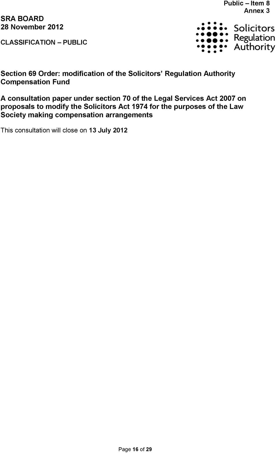 2007 on proposals to modify the Solicitors Act 1974 for the purposes of the Law