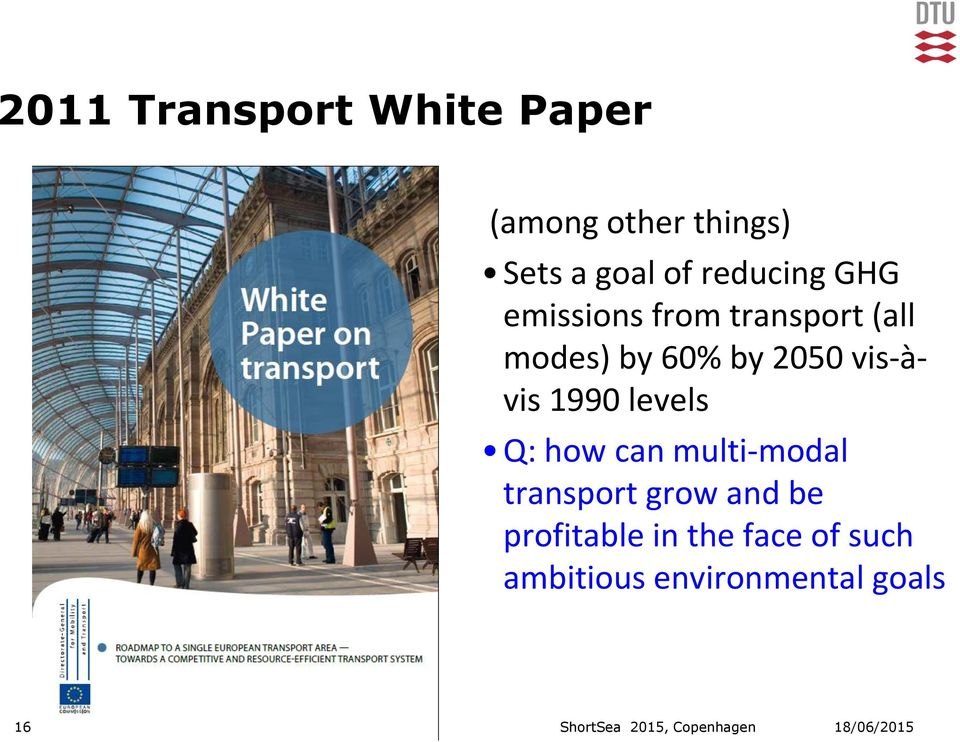 how can multi-modal transport grow and be profitable in the face of such