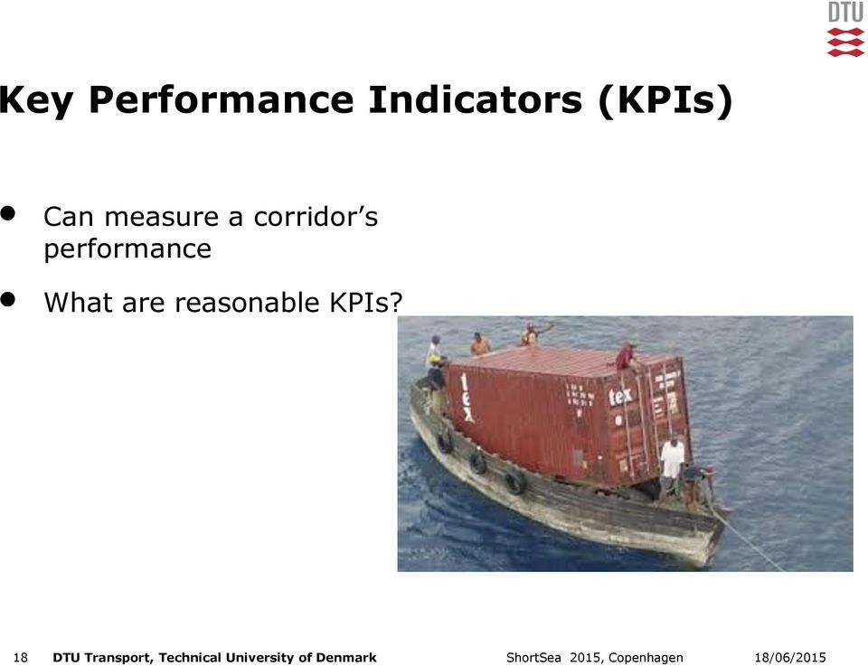 What are reasonable KPIs?