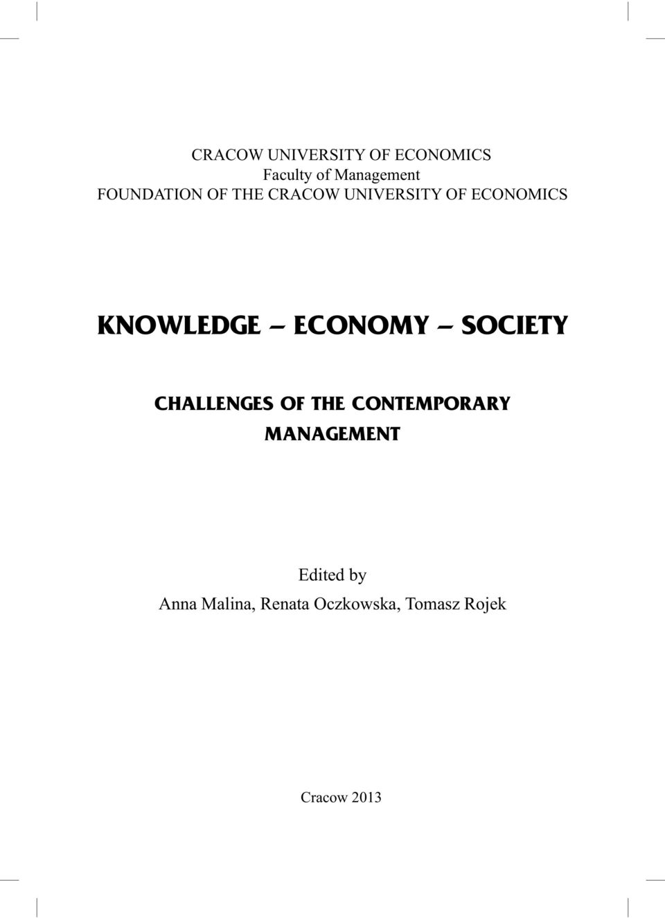 ECONOMY SOCIETY CHALLENGES OF THE CONTEMPORARY MANAGEMENT