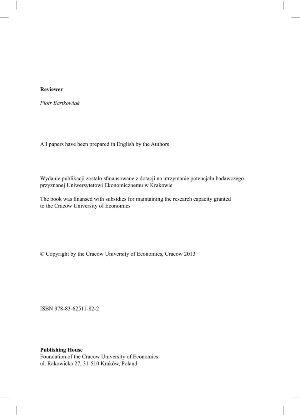 maintaining the research capacity granted to the Cracow University of Economics Copyright by the Cracow University of Economics,