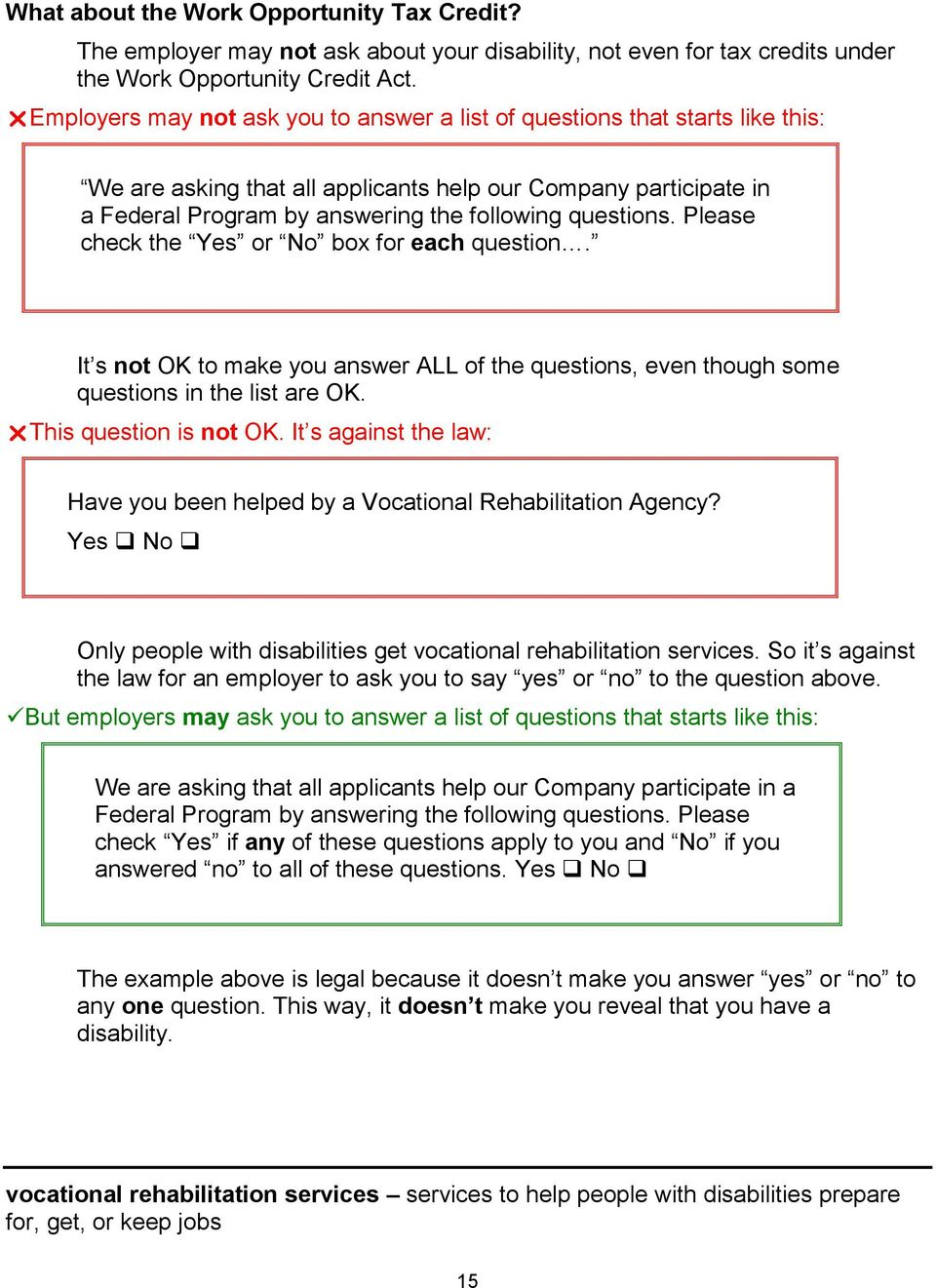 Please check the Yes or No box for each question. It s not OK to make you answer ALL of the questions, even though some questions in the list are OK. This question is not OK.