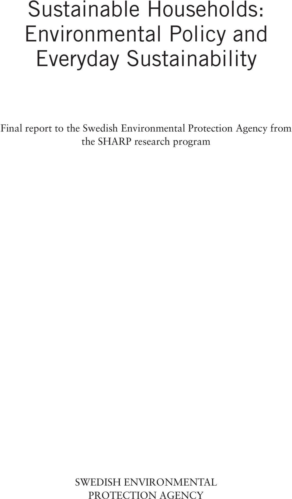 Swedish Environmental Protection Agency from the
