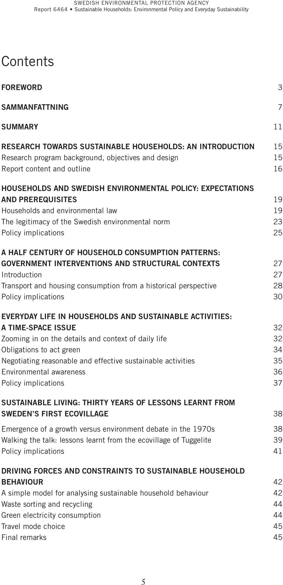 century of household consumption patterns: government interventions and structural contexts 27 Introduction 27 Transport and housing consumption from a historical perspective 28 Policy implications