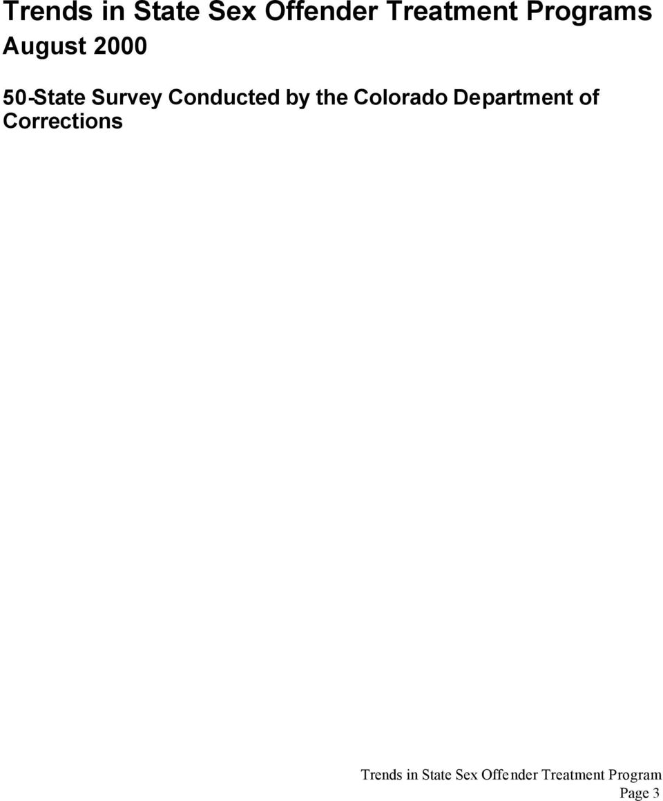 Conducted by the Colorado Department of