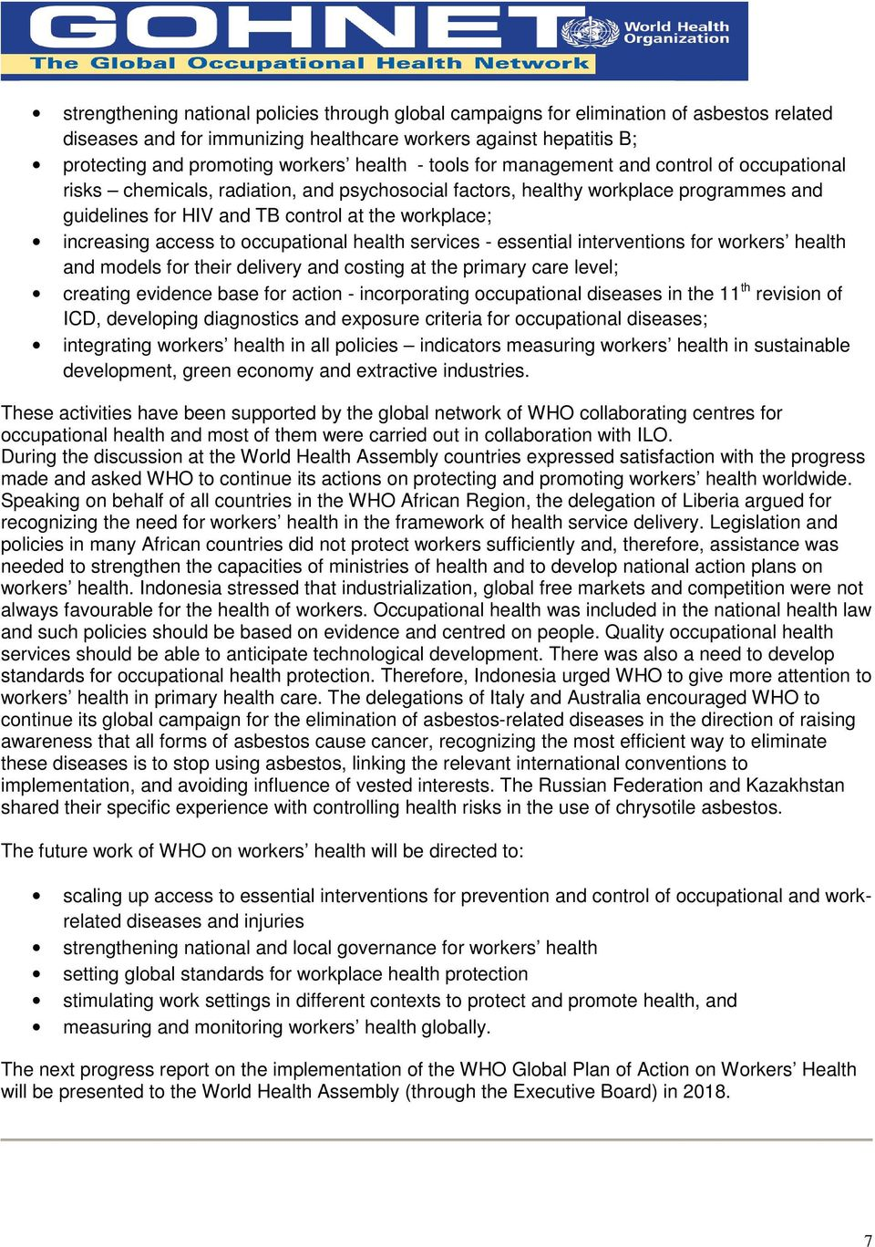 increasing access to occupational health services - essential interventions for workers health and models for their delivery and costing at the primary care level; creating evidence base for action -
