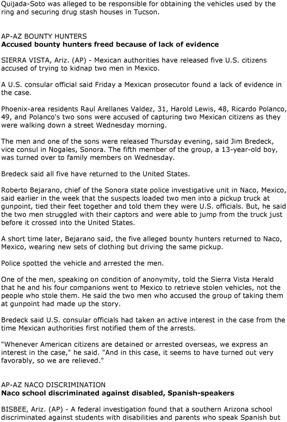 A U.S. consular official said Friday a Mexican prosecutor found a lack of evidence in the case.