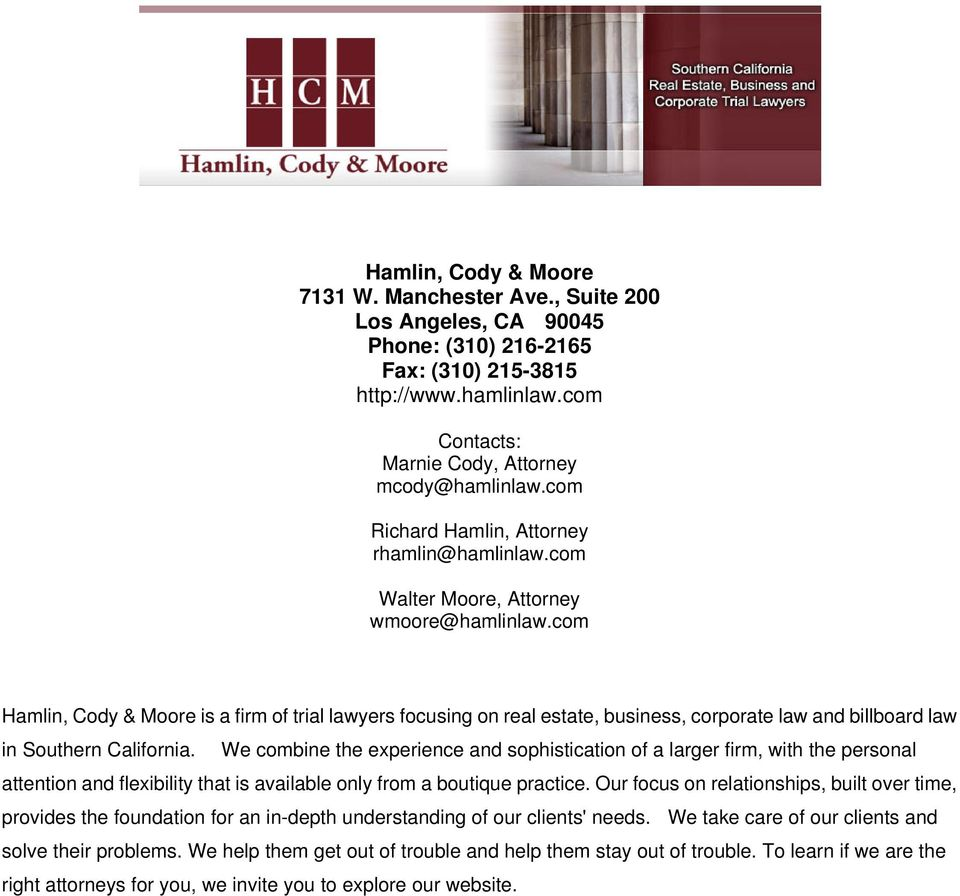 com Hamlin, Cody & Moore is a firm of trial lawyers focusing on real estate, business, corporate law and billboard law in Southern California.
