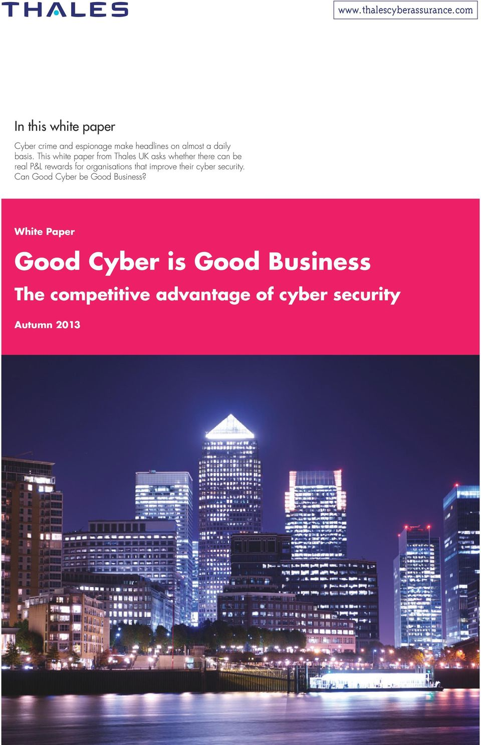 organisations that improve their cyber security. Can Good Cyber be Good Business?